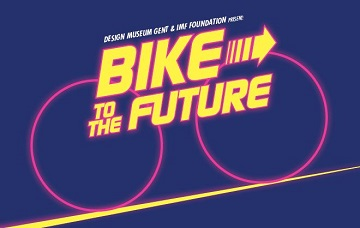 Bike to the Future - Design Museum Gent