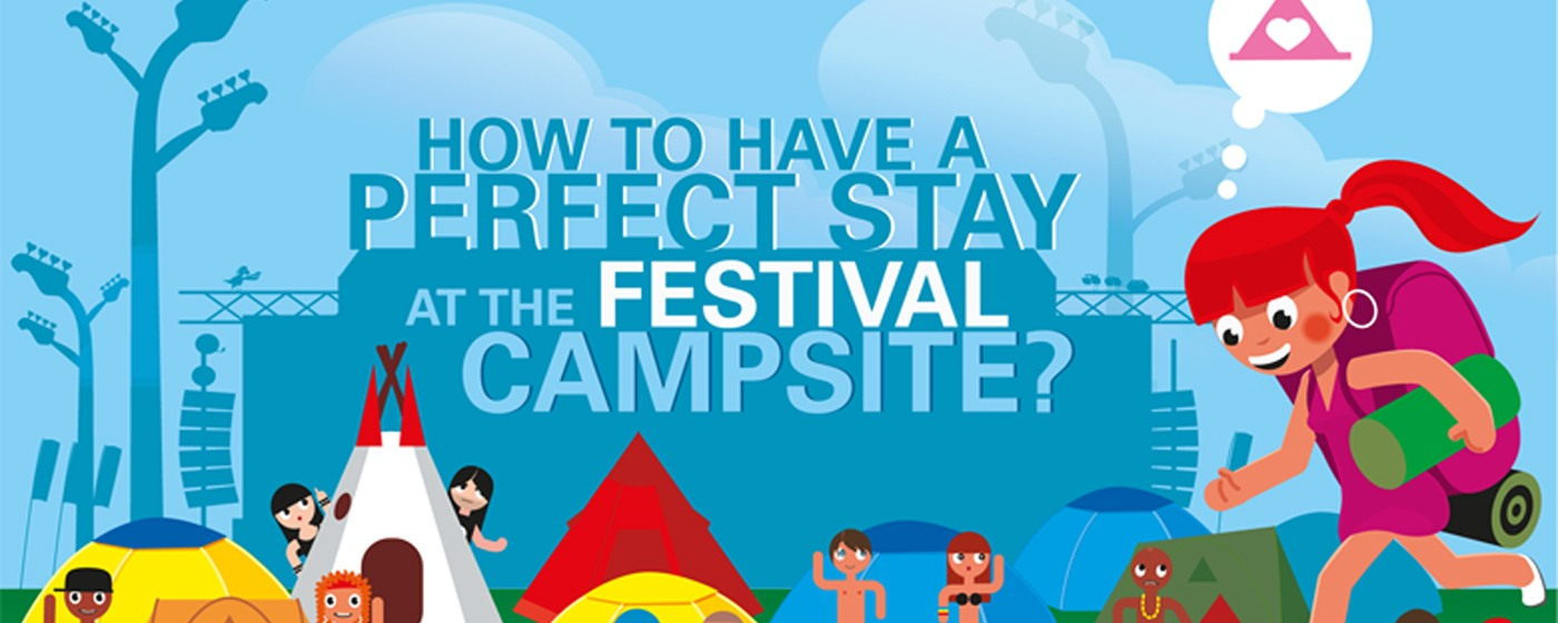 The Festival Campsite: How to have a perfect stay