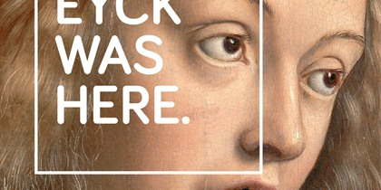 OMG! Van Eyck was here: nel 2020, Gent celebra il suo più grande Maestro Fiammingo - TEMPORARY CLOSED until April 19th due to the COVID-19-virus!